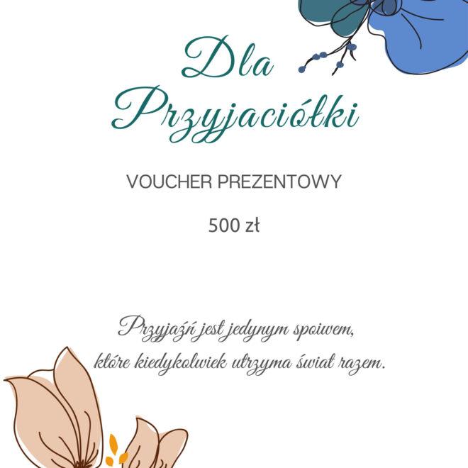 Voucher Prezentowy - Dla Przyjaciółki 500 zł - ANNANOCON Kosmetyka Pozytywna