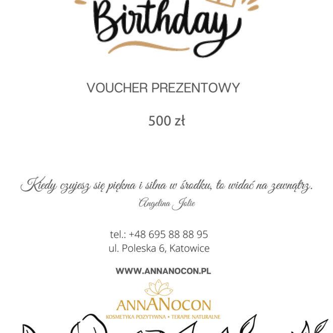 Voucher Prezentowy - Urodziny 500 zł - ANNANOCON Kosmetyka Pozytywna